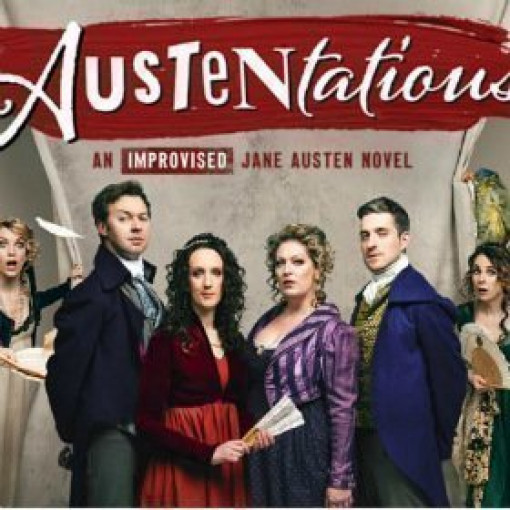 Austentatious: An Improvised Jane Austen Novel